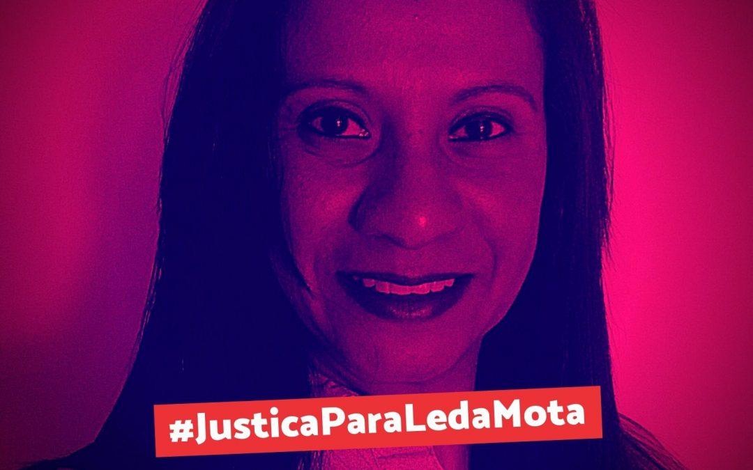 Justiça para Leda Mota!