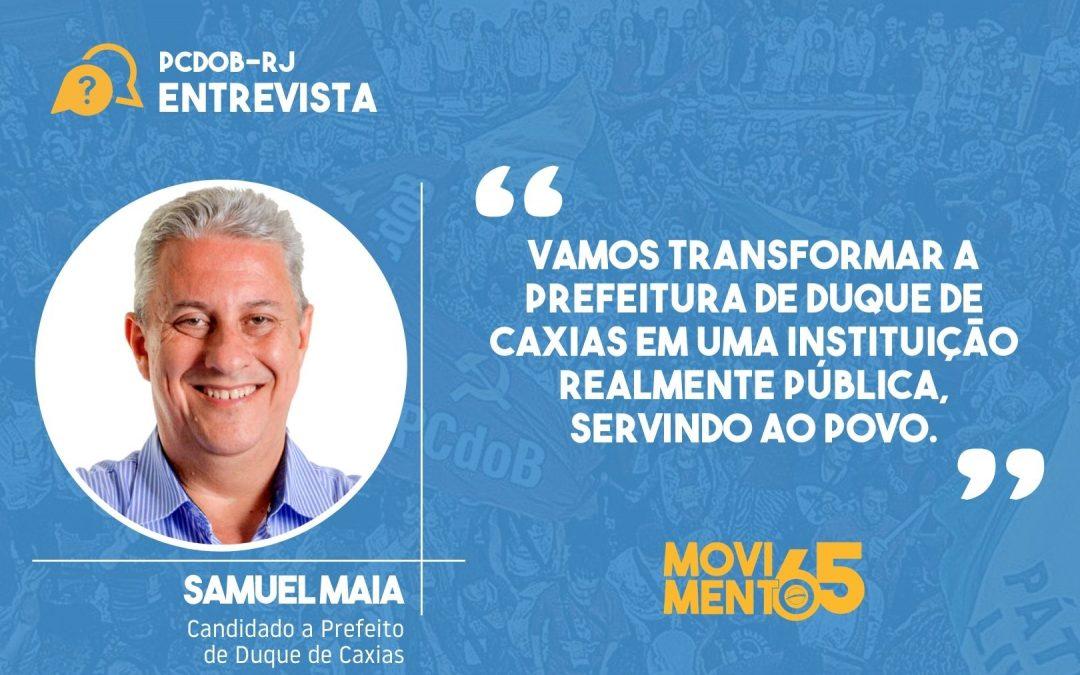 """Samuel Maia: """"Vamos investir nas Escolas em Tempo Integral e na formação dos profissionais"""""""